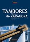 Tambores de Zaragoza. 75 años redoblando por nuestra Semana Santa