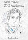 Cartas Cofrades 2013. Apuntes de la Cuaresma y Semana Santa de Zaragoza