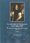 La Diócesis de Zaragoza en el siglo XVI. El pontificado de don Hernando de Aragón