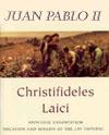 """Carta Encíclica """"Christifideles Laici"""""""