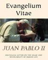 """Carta Encíclica """"Evangelium Vitae"""""""